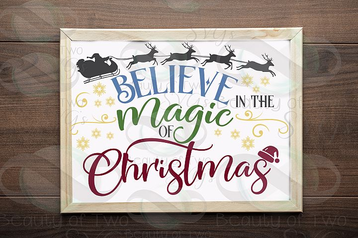 Christmas svg, Believe in the magic svg, Christmas sign svg