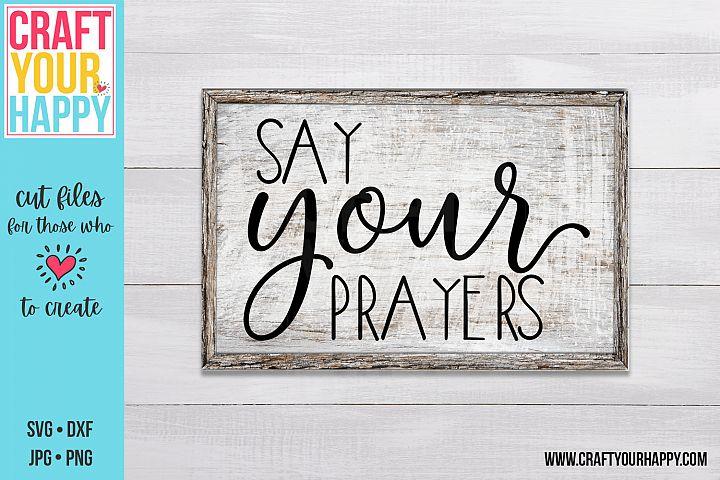 Say Your Prayers - A Christian SVG