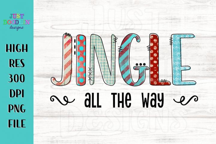 Jingle All The Way PNG file | Christmas Design