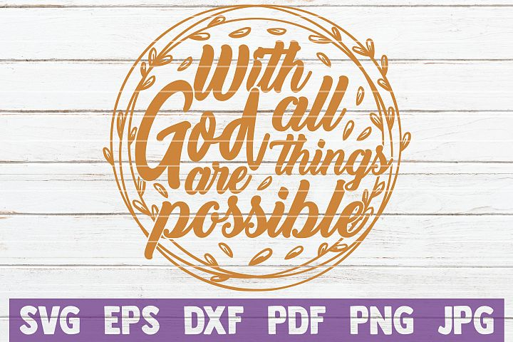 With God All Things Are Possible SVG Cut File