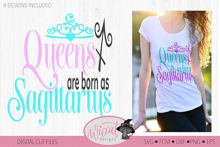 Sagittarius svg, Queens are born as, Queen svg, Zodiac svg,