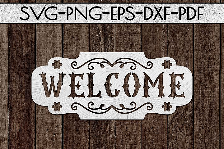 Welcome Sign Paper Cut Template, Home Decor SVG, PDF, DXF