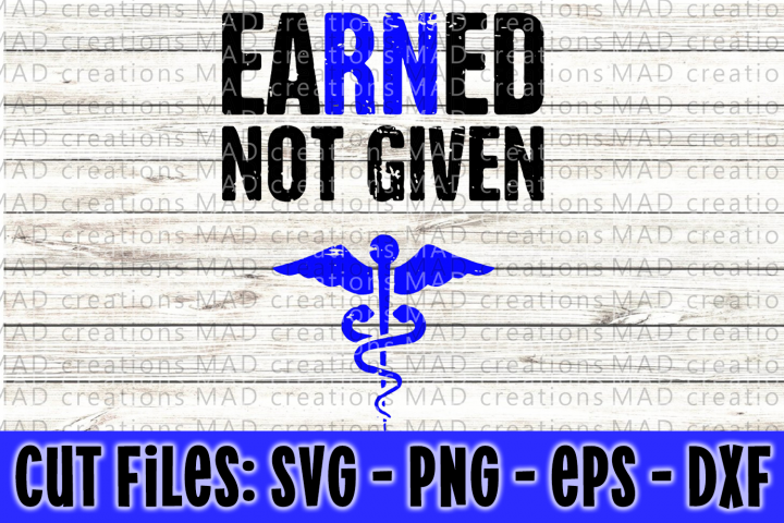 Earned Not Given - Caduceus- Cut Files