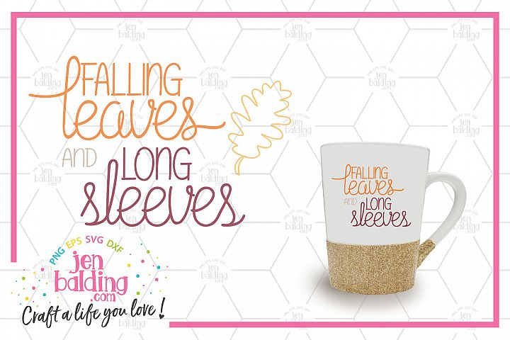 Falling Leaves & Long Sleeves SVG