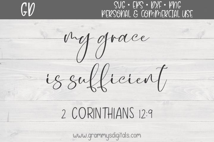My Grace is Sufficient 2 Corinthians 12 9 SVG File