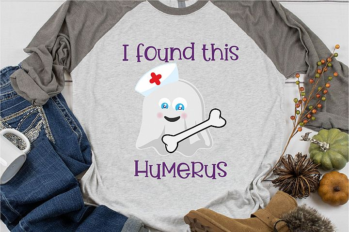 I Found This Humerus Halloween SVG Sublimation, Nurse Doctor