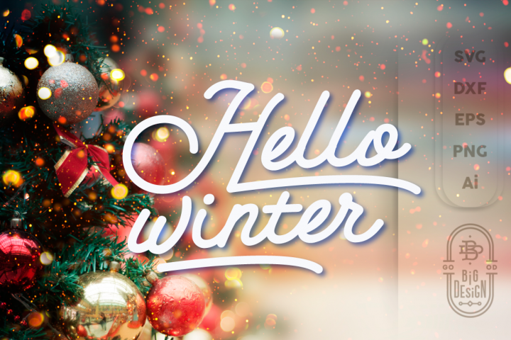 Hello Witer, Christmass, Xmass, Noel SVG Cut File