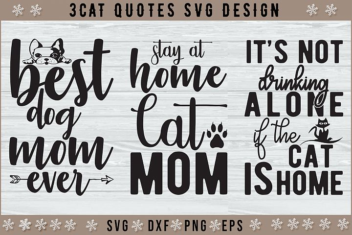 3 Cat And Dog Quotes SVG Design