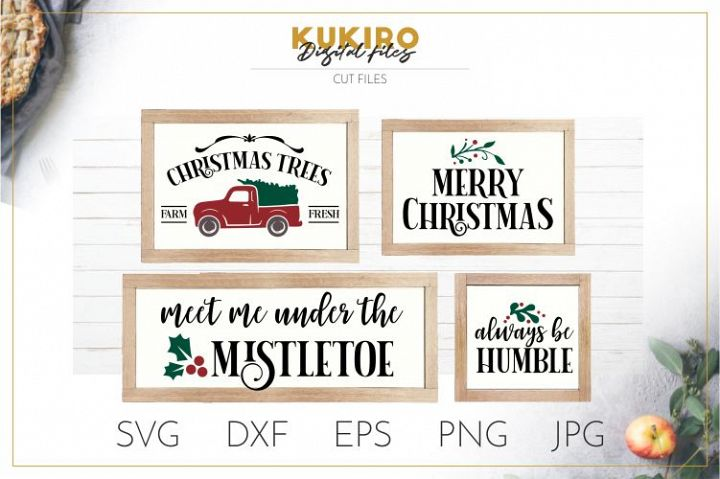 Christmas Signs SVG - Tree Truck, MIstletoe Cut files SVG