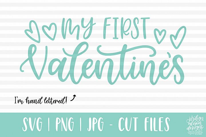 My First Valentines, Hand Lettered SVG Cut File
