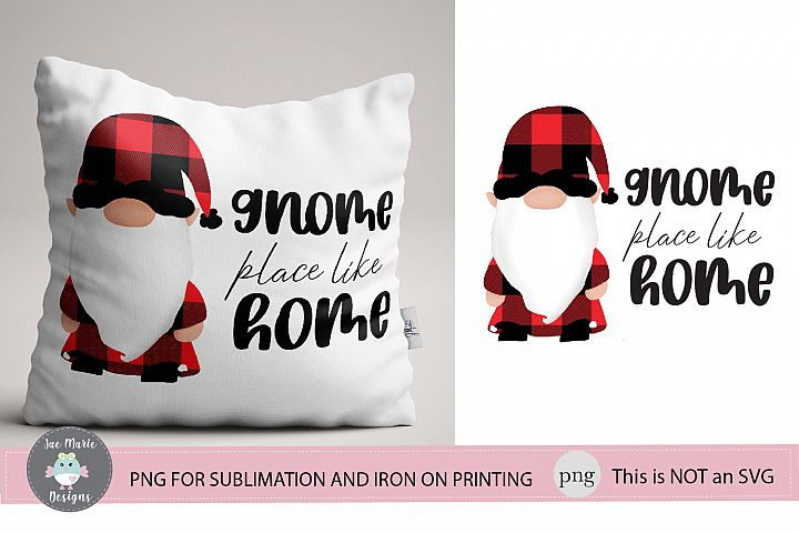 Gnome Place like home sublimation, christmas png, decor png