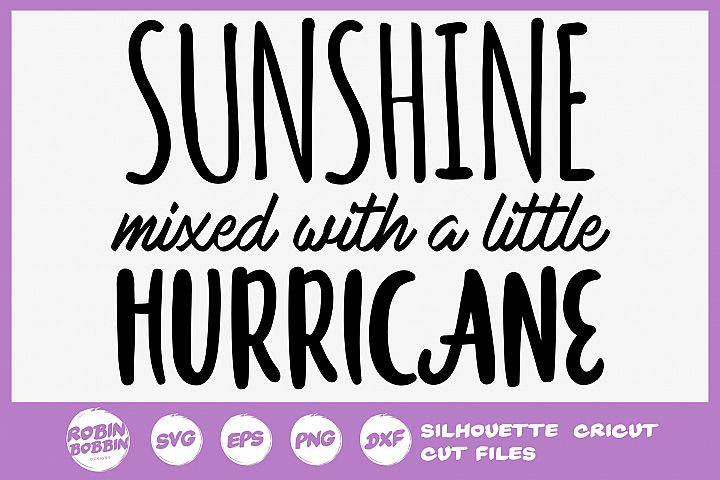 Sassy SVG - Sunshine Mixed With a Little Hurricane SVG