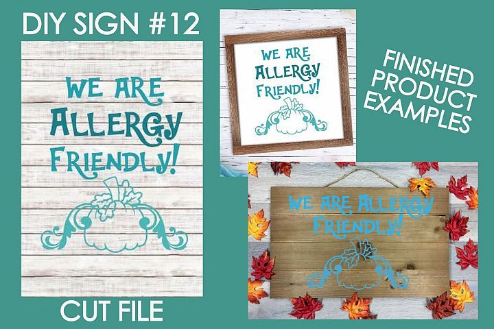 We are Allergy Friendly Halloween Sign #12 SVG Cut File