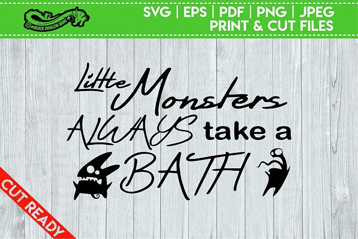Little Monsters Always Take A Bath