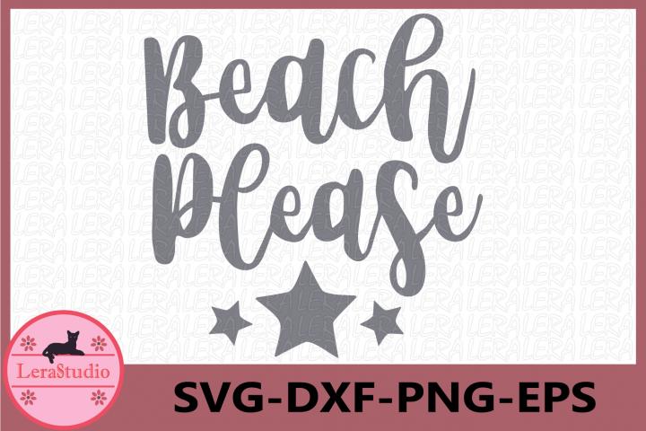 Beach Please SVG, Beach printable, Beach Svg cutting file