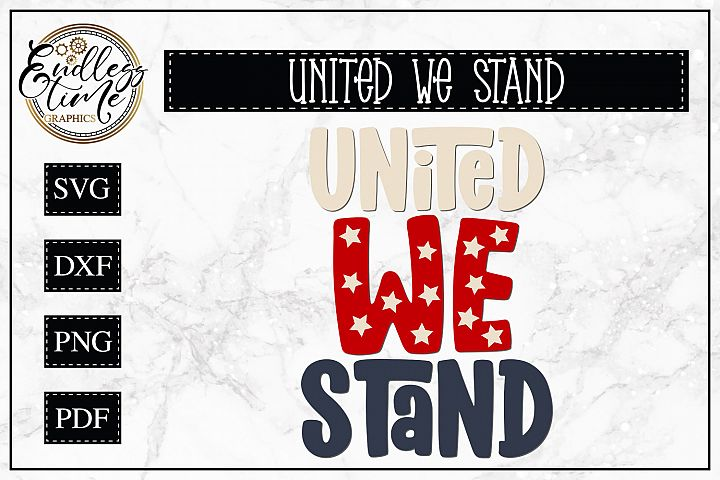 United We Stand - A Patriotic SVG Cut File
