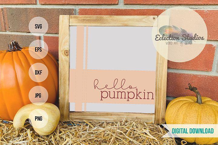 Fall SVG, Hello Pumpkin, Buffalo Plaid Tartan, Halloween SVG