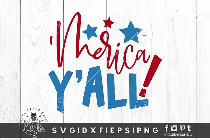 Merica Yall SVG DXF EPS PNG Funny 4th Of July cutting file