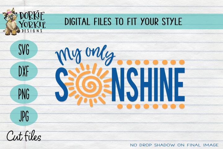 My only sunshine - sun, quote, nursery, kid, babies SVG