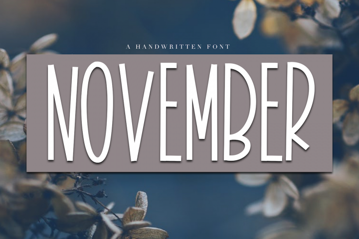 November - A Tall Handwritten Font - Free Font of The Week Font