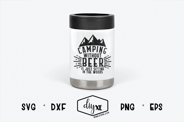 Camping Without Beer - A Camping SVG Cut File
