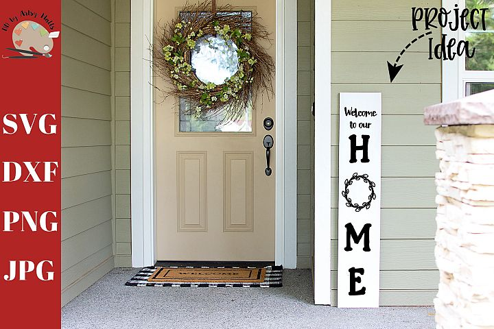 Welcome to Our Home Front Porch Wood Sign svg