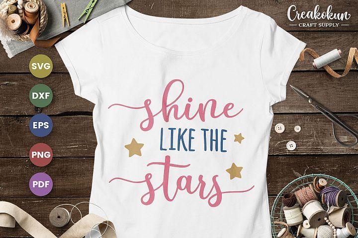 Shine Like The Stars - SVG Cut FIles