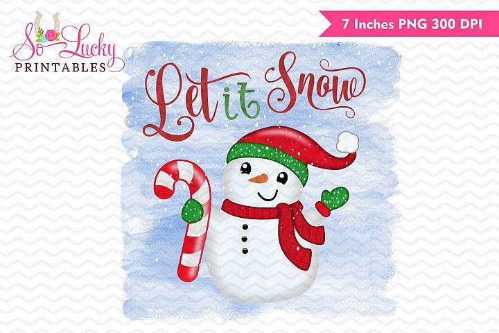 Let it snow Christmas snowman printable sublimation design