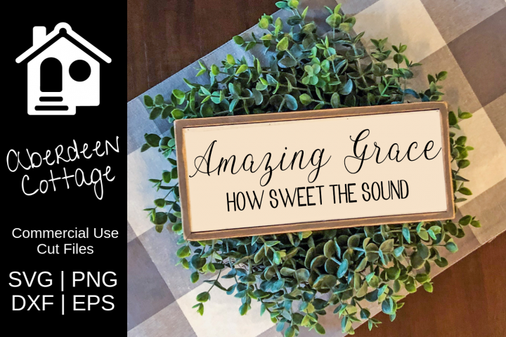 Amazing Grace How Sweet The Sound SVG Design