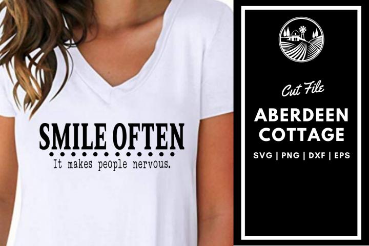 Smile Oftens - It Makes People Nervous SVG | PNG | DXF | EPS