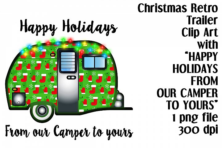 Happy Holidays.From our Camper to Yours Trailer Clip Art