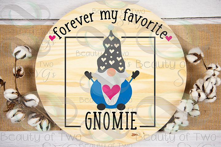 Valentines Forever my favorite gnomie svg, gnome sign svg,