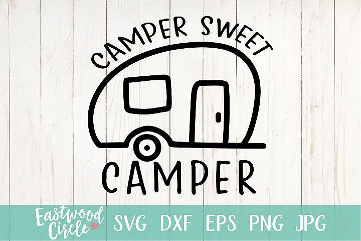 Camper Sweet Camper - A Camping SVG