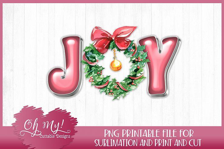 Joy Sublimation Print & Cut