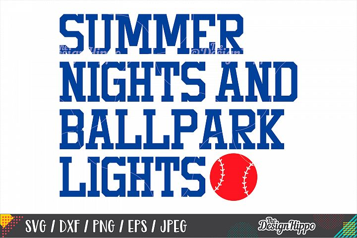 Baseball SVG, Summer Nights And Ballpark Lights SVG, DXF PNG