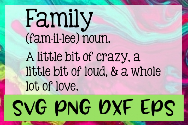 Family Definition Quote SVG PNG DXF & EPS Design / Cut Files