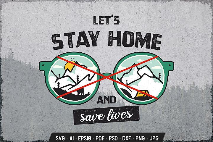 Stay Home, Save Lives Concept Badge Illustration SVG Vector