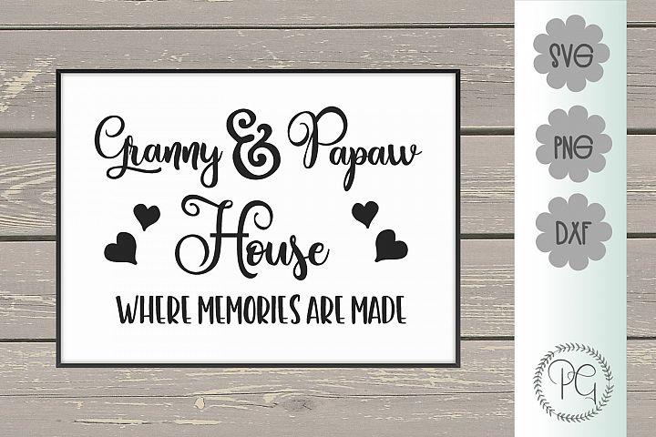 Granny and Papaw House SVG PNG DXF