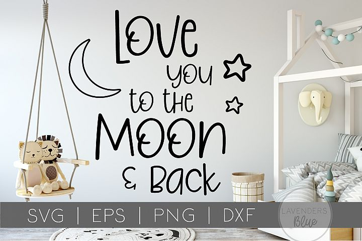 Love You to the Moon and Back | Valentines Day SVG