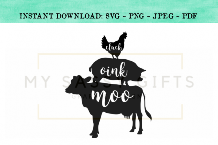 Funny Farmhouse Cluck Oink Moo SVG Design