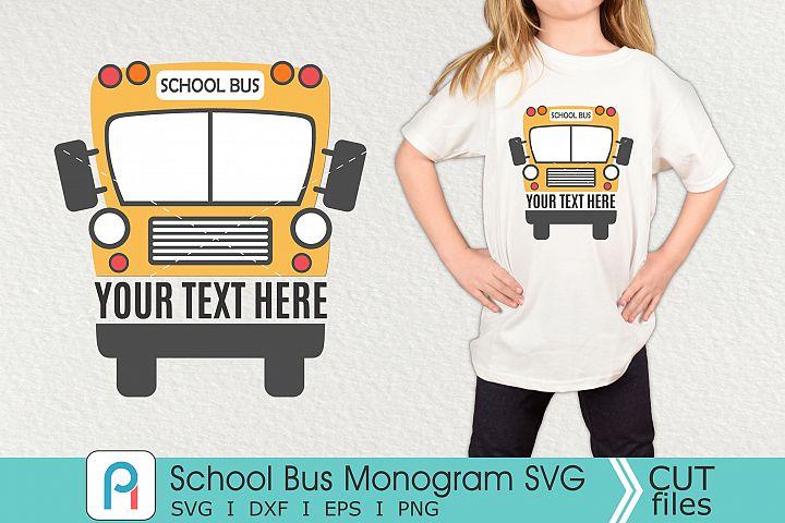 School Bus Monogram Svg, School Bus Svg, School Bus Clipart