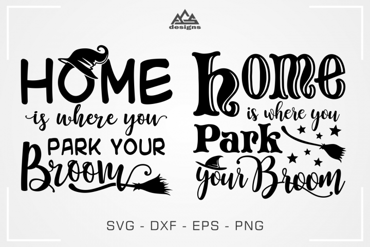 Park Your Broom - Home Halloween Quote Svg Design