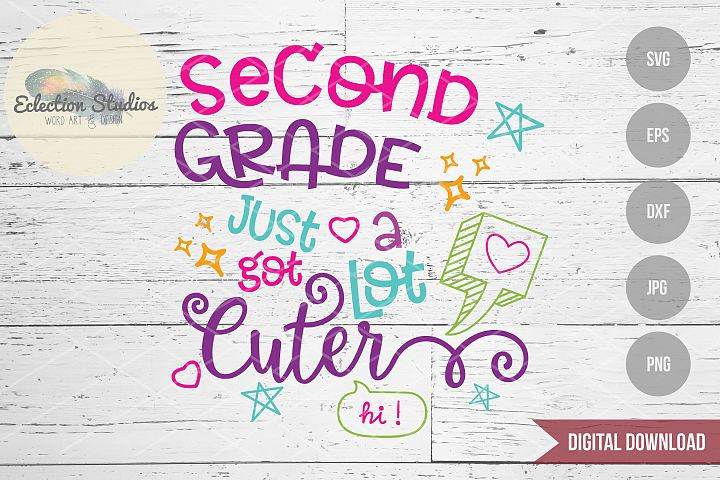 Back to School SVG, Second Grade First Day SVG