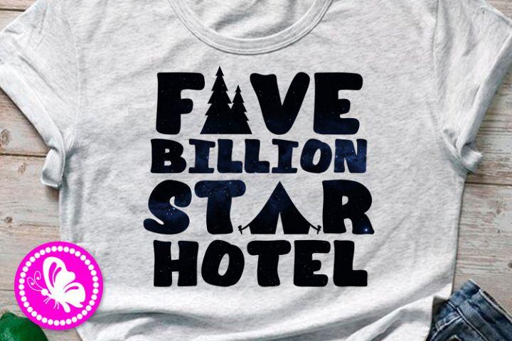 Five billion star hotel PNG Sublimation design Camp tent Pdf