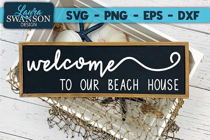 Welcome to Our Beach House SVG, PNG, EPS, DXF