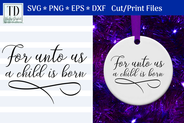 For Unto Us a Child is Born, A Christmas Scripture SVG