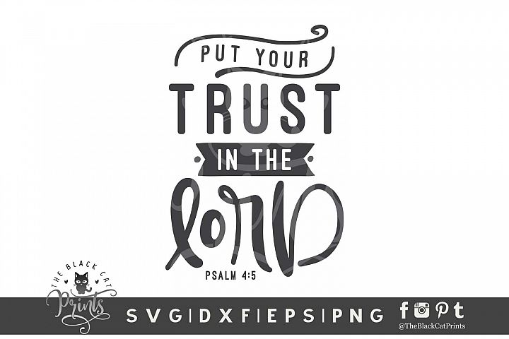 Put Your Trust In The Lord SVG DXF EPS PNG
