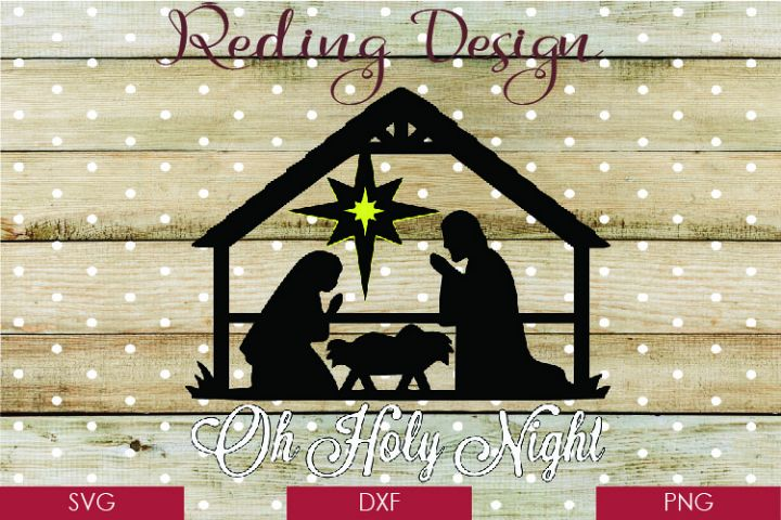 O Holy Night Nativity Christmas SVG DXF PNG