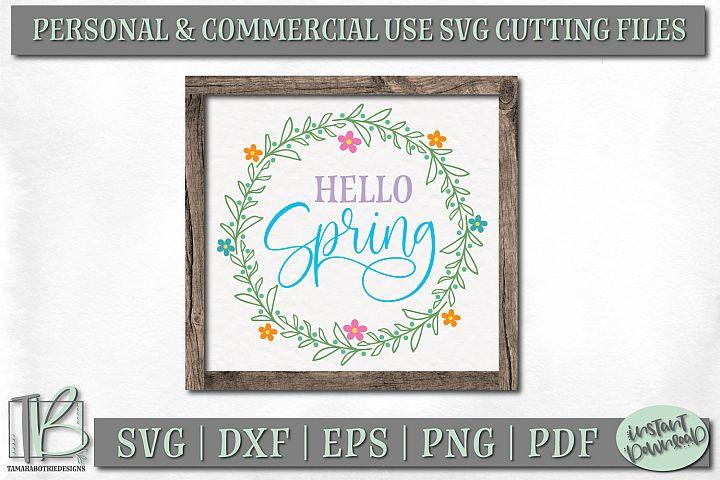 Spring Sign SVG File, Hello Spring SVG Cut File, Wreath SVG