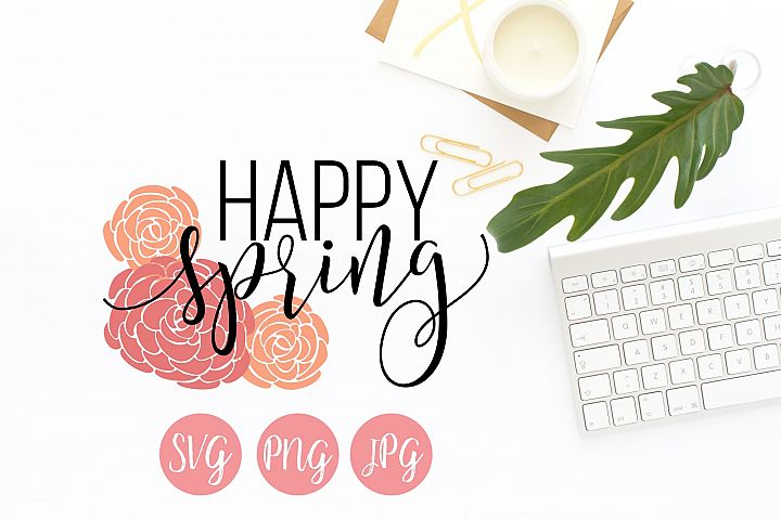Happy Spring SVG, PNG, JPEG